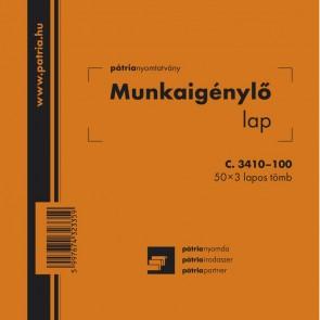 """Nyomtatvány, munkaigénylő lap, 50x3 lap, 140x140 mm, PÁTRIA """"C.3410-100"""""""