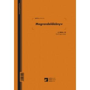 """Nyomtatvány, megrendelőkönyv, 50x3 lap, A4, álló, PÁTRIA """"C.9053-19"""""""