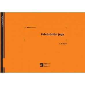 """Nyomtatvány, felvásárlási jegy, 50x3 lap, 295x203 mm, fekvő, PÁTRIA """"D.F.303/V"""""""