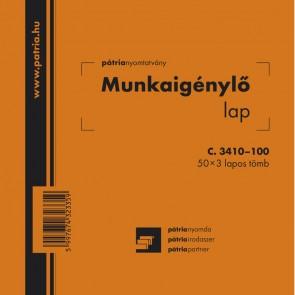 """Nyomtatvány, munkaigénylő lap, 50x3, 140x140 mm, PÁTRIA """"C.3410-100"""""""